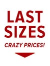 Last Sizes-Crazy Prices